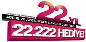 Adese 22. Yıl Çekiliş Kampanyası – 22.222 Hediye