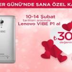 Lenovo Vıbe P1, Sevgililer Günü