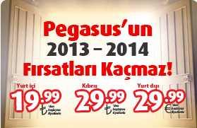 Pegasus'un 2013-2014 Fırsatları Kaçmaz Uçak Biletleri 19,99 TL