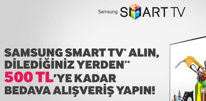 Samsung Smart TV Alın, İstediğiniz Yerden 500 TL'ye Kadar Bedava Alışveriş Yapın