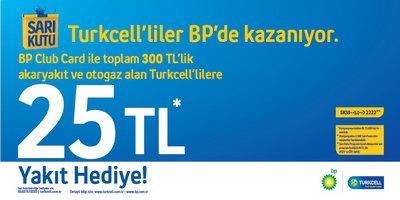BP'de Turkcell'lilere 25 TL Akaryakıt Hediye!