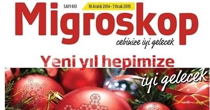 Migros 18 Aralık – 7 Ocak 2015 Yılbaşı Migroskop Dergisi İndirimleri!