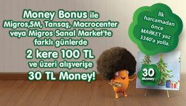 Money Bonus ile 2 Kere 100 TL Market Alışverişine 30 Money Hediye