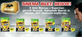 2 Nesquik Batman ve Superman paketine sinema bileti hediye