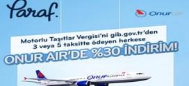 2015 Ocak MTV'yi Paraf ile 3 veya 5 taksit, Onur Air' den %30 indirim!