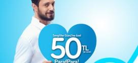 Paraf Sevgililer Günü Kampanyası 50 TL Hediye