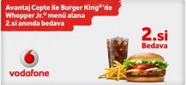 Vodafone Avantaj Cepte Burger King Kampanyası